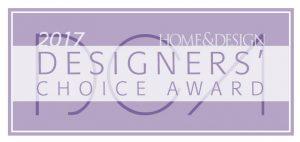Desginers Choice Award, Home & Design Magazine 2017